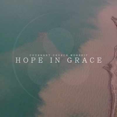 Hope In Grace - Album Art - 2017